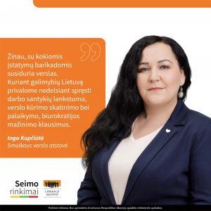 Inga Kupčiūtė: žinau, su kokiomis įstatymų barikadomis susiduria verslas